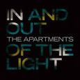 APARTMENTS - IN AND OUT OF THE LIGHT (Disco Vinilo LP)