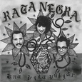 RATA NEGRA - VIDA VULGAR -HQ- (Disco Vinilo LP)