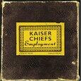 KAISER CHIEFS - EMPLOYMENT + DVD (Compact Disc)