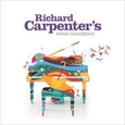 CARPENTER, RICHARD - PIANO SONGBOOK (Compact Disc)