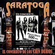 SARATOGA - CONCIERTO DE LOS 100 DUROS (Compact Disc)