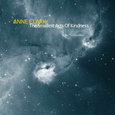 CLARK, ANNE - SMALLEST ACTS OF KINDNESS -DIGI- (Compact Disc)