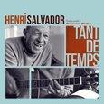 SALVADOR, HENRI - TANT DE TEMPS (Compact Disc)