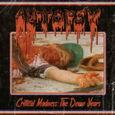 AUTOPSY - CRITICAL MADNESS: DEMO YEARS (Disco Vinilo LP)