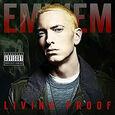 EMINEM - LIVING PROOF (Compact Disc)