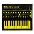 VARIOUS ARTISTS - ITALIA NEW WAVE