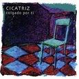 CICATRIZ - COLGADO POR TI (Compact Disc)