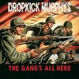 DROPKICK MURPHYS - GANG'S ALL HERE (Disco Vinilo LP)