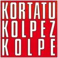 KORTATU - KOLPEZ KOLPE (Compact Disc)