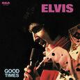 PRESLEY, ELVIS - GOOD TIMES -LTD- (Disco Vinilo LP)