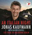 KAUFMANN, JONAS - AN ITALIAN NIGHT (Compact Disc)