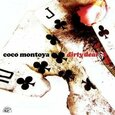 MONTOYA, COCO - DIRTY DEAL                (Compact Disc)