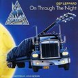 DEF LEPPARD - ON THROUGH THE NIGHT (Compact Disc)