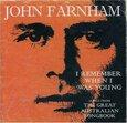 FARNHAM, JOHN - I REMEMBER WHEN I WAS.. (Compact Disc)