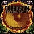 CORROSION OF CONFORMITY - DELIVERANCE (Compact Disc)
