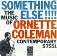 COLEMAN, ORNETTE - SOMETHING ELSE!!!!        (Compact Disc)