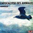 VANGELIS - L'APOCALYPSE DES ANIMAUX (Compact Disc)