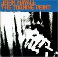 MAYALL, JOHN - TURNING POINT (Compact Disc)