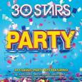 VARIOUS ARTISTS - 30 STARS: PARTY (Compact Disc)