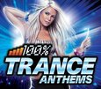 VARIOUS ARTISTS - 100% TRANCE ANTHEMS (Compact Disc)