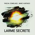 COMELADE, PASCAL - LARME SECRETE (Compact Disc)