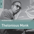MONK, THELONIOUS - ROUGH GUIDE TO.. (Compact Disc)