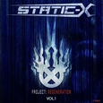 STATIC-X - PROJECT REGENERATION VOL.1 (Compact Disc)