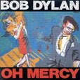 DYLAN, BOB - OH MERCY (Compact Disc)