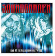 SOUNDGARDEN - LIVE AT THE PALLADIUM HOLLYWOOD (Compact Disc)