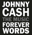 CASH, JOHNNY.=TRIBUTE= - FOREVER WORDS (Compact Disc)