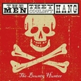 MEN THEY COULDN'T HANG - BOUNTY HUNTER + DVD (Compact Disc)
