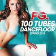 VARIOUS ARTISTS - 100 TUBES DANCEFLOOR SPRING 2016 (Compact Disc)