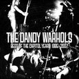 DANDY WARHOLS - BEST OF THE CAPITOL YEARS 1995-2007 (Compact Disc)