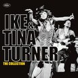 TURNER, IKE & TINA - COLLECTION (Compact Disc)