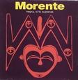 MORENTE, ENRIQUE - NEGRA SI TU SUPIERAS (Compact Disc)