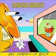CAROLINA DURANTE - DEL HOMO A LA BOCA (Disco Vinilo  7')