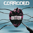 CORRODED - BITTER (Disco Vinilo LP)