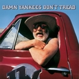 DAMN YANKEES - DON'T TREAD -DELUXE- (Compact Disc)