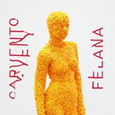 CARVENTO FELANA - CARVENTO FELANA -HQ- (Disco Vinilo LP)
