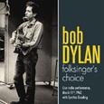 DYLAN, BOB - FOLKSINGER'S CHOICE (Disco Vinilo LP)