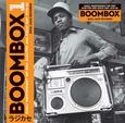 VARIOUS ARTISTS - BOOMBAX: EARLY INDEPENDET HIP HOP, ELECTRO...