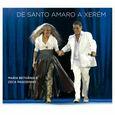 BETHANIA, MARIA - DE SANTO AMARO A XEREM (Compact Disc)
