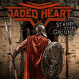 JADED HEART - STAND YOUR GROUND -HQ- (Disco Vinilo LP)