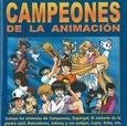 VARIOUS ARTISTS - CAMPEONES DE LA ANIMACIÓN (Compact Disc)