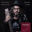 AMADOR, RAIMUNDO - 60 ANIVERSARIO-DIRECTO EN CASA -FIRMADO- (Compact Disc)