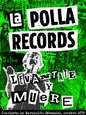 POLLA RECORDS - LEVANTATE Y MUERE + DVD -LIVE- (Compact Disc)