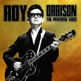 ORBISON, ROY - POWERFUL VOICE (Compact Disc)