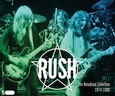 RUSH - BROADCAST COLLECTION (Compact Disc)
