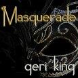 KING, GERI - MASQUERADE (Compact Disc)