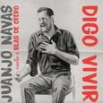 NAVAS, JUANJO - DIGO VIVIR (Compact Disc)